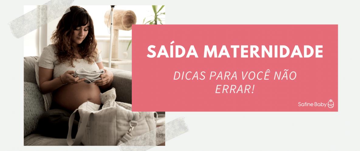safinebaby.com.br saida maternidade dicas para voce nao errar safine baby blog
